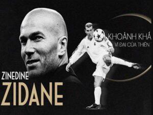 Tiểu sử Zinedine Zidane – Huyền thoại bóng đá nước Pháp