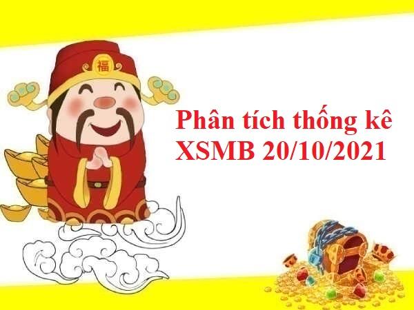 Phân tích thống kê KQXSMB 20/10/2021 hôm nay